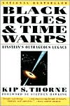 Black Holes and Time Warps: Einstein's Outrageous Legacy [cover]