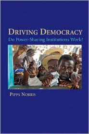 Driving Democracy: Do Power-Sharing Institutions Work? [cover]