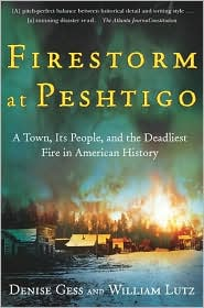 Firestorm at Peshtigo: A Town, Its People, and the Deadliest Fire in American History [cover]