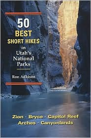 50 Best Short Hikes in Utah's National Parks [cover]